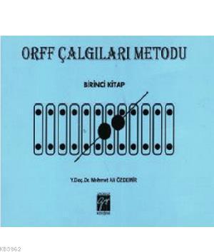 Orff Çalgıları Metodu - Birinci Kitap