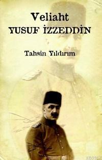 Veliaht Yusuf İzzeddin