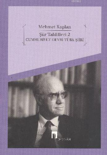 Şiir Tahlilleri 2; Cumhuriyet Dönemi