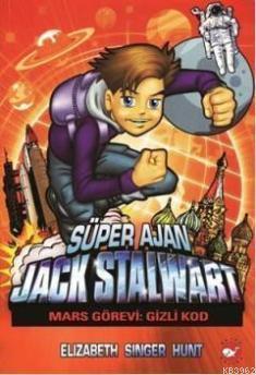 Süper Ajan Jack Stalwart 9; Mars Görevi: Gizli Kod