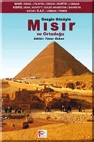 Gezgin Gözüyle Mısır ve Ortadoğu