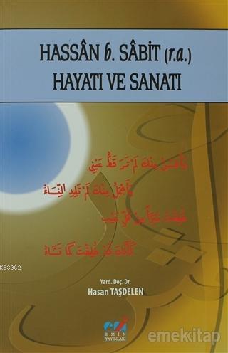 Hassan b. Sabit (r.a.) Hayatı ve Sanatı