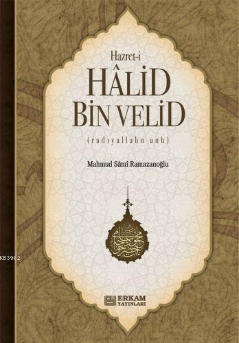 Hazret- i Halid Bin Velid
