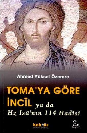 Toma'ya Göre İncil Ya Da Hz. İsa'nın 114 Hadisi