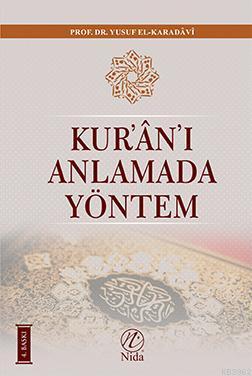 Kur'an'ı Anlamada Yöntem (Ciltli)