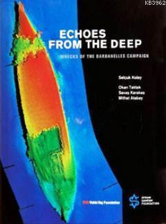 Echoes From the Deep; Wrecks of the Dardanelles Campaign