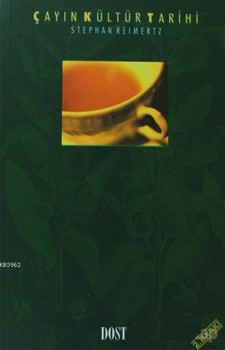 Çayın Kültür Tarihi