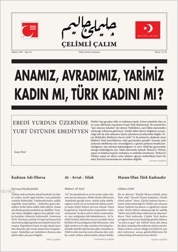 Çelimli Çalım; Türk Milliyetçilerinin Mecmuası Yıl: 1 Sayı: 12