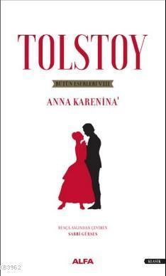 Tolstoy Bütün Eserleri 8; Anna Karanina - 1