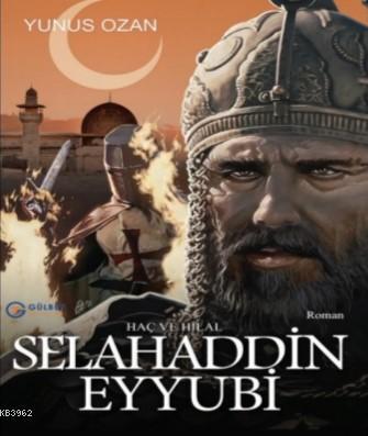 Selahaddin Eyyubi; Haç ve Hilal