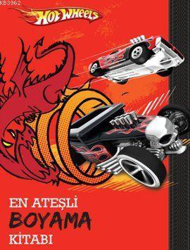 Hot Wheels - En Ateşli Boyama Kitabı