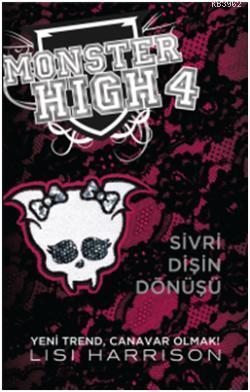 Monster High 4. Kitap: Sivri Dişin Dönüşü