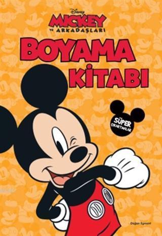 Disney Mickey ve Arkadaşları - Boyama Kitabı