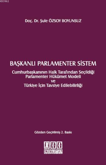 Başkanlı Parlamenter Sistem