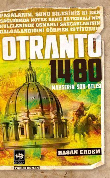 Otranto 1480; Mahşerin Son Atlısı
