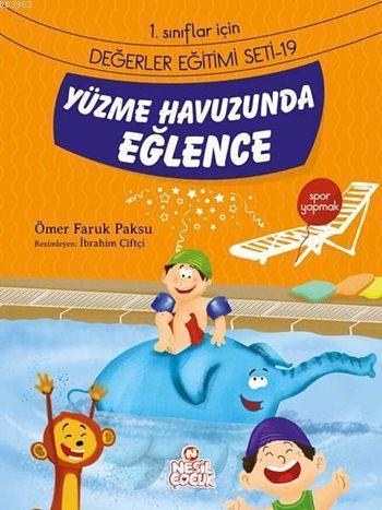 Yüzme Havuzunda Eğlence - Spor Yapmak; 1. Sınıflar İçin Değerler Eğitimi Seti - 19
