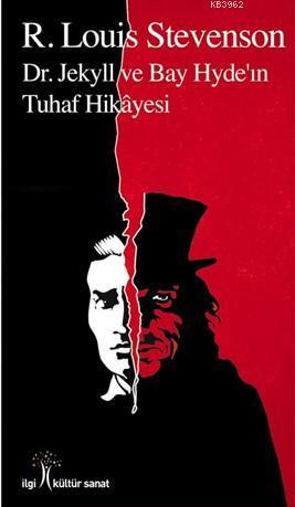 Dr. Jekyll ve Bay Hyde'ın Tuhaf Hikâyesi