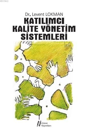 Katılımcı Kalite Yönetim Sistemleri