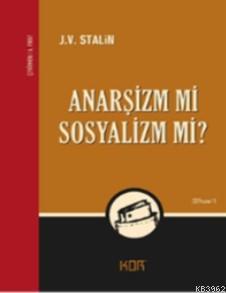 Anarşizm mi Sosyalizm mi?