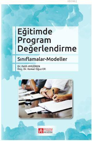Eğitimde Program Değerlendirme Sınıflamalar - Modeller