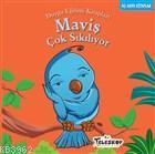 Maviş Çok Sıkılıyor; Duygu Eğitim Kitapları - Sıkılmak
