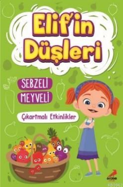 Elif'in Düşleri Sebzeli Meyveli - Çıkartmalı