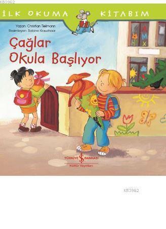 Çağlar Okula Başlıyor; İlk Okuma Kitabım