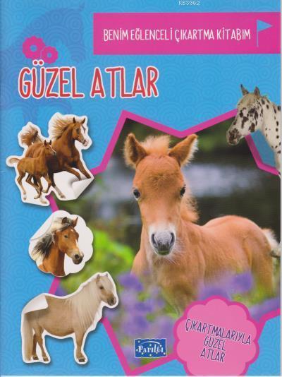 Benim Eğlenceli Çıkartma Kitabım Güzel Atlar