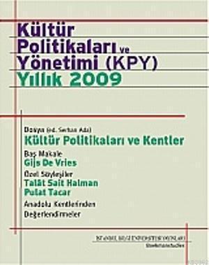 Kültür Politikaları ve Yönetimi (KPY) - Yıllık 2009