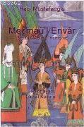 Mecmaül Envar; Tenkitli Metin - İnceleme