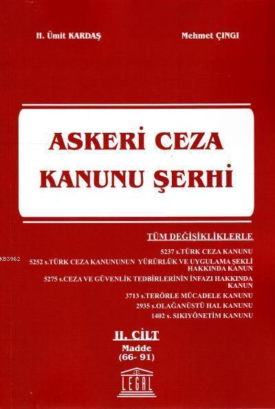 Askeri Ceza Kanunu Şerhi 2. Cilt (Madde 66-91)