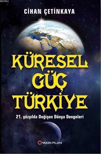Küresel Güç Türkiye; 12. Yüzyılda Değişen Dünya Dengeleri
