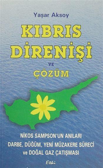 Kıbrıs Direnişi ve Çözüm; Nikos Sampson'un Anıları-Darbe, Düğüm, Yeni Müzakere Süreci ve Doğalgaz Çatışması