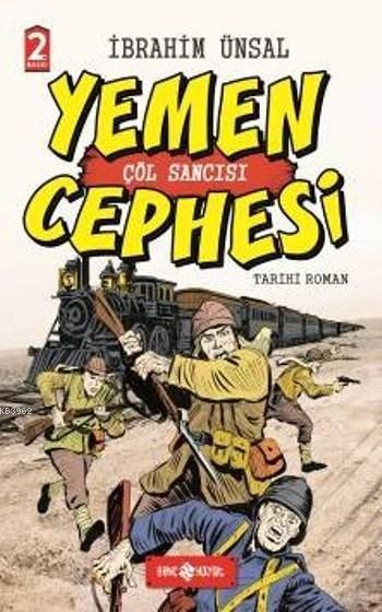 Yemen Cephesi (Ciltli); Çöl Sancısı