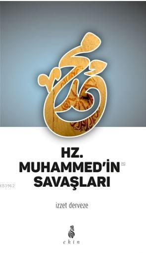 Hz. Muhammed'in Savaşları