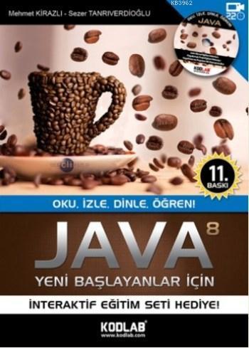 Yeni Başlayanlar İçin Java 8; İnteraktif Eğitim DVD Seti Hediye