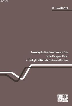 Assessing the Transfer of Personal Data in the European Union in the Light of the Data Protection Di