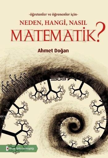 Neden, Hangi, Nasıl, Matematik?; Öğretenler ve Öğrenenler İçin