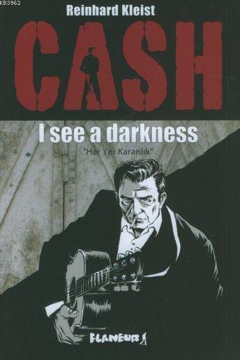 Cash; I see a drakness (Her Yer Karanlık)