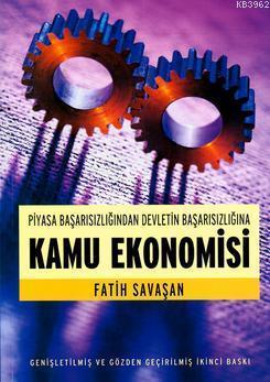 Piyasa Başarısızlığından Devletin Başarısızlığına Kamu Ekonomisi