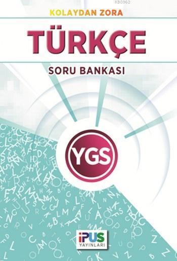 Kolaydan Zora Türkçe Soru Bankası