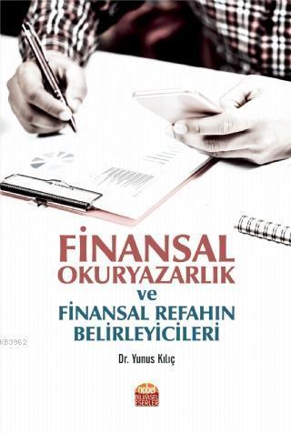 Finansal Okuryazarlık ve Finansal Refahın Belirleyicileri