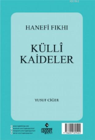Hanefi Fıkhı Külli Kaideler; (Arapça)