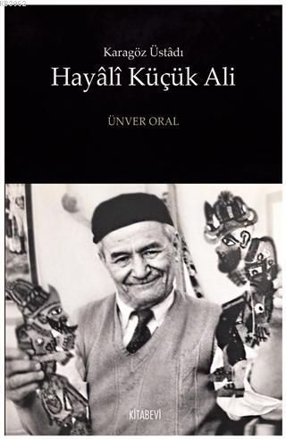 Hayali Küçük Ali; Karagöz Üstadı