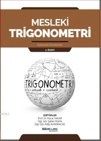 Mesleki Trigonometri; Çözümlü Örneklerle