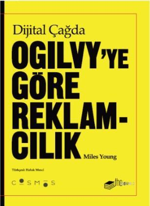 Dijital Çağda Ogilvy'e Göre Reklamcılık