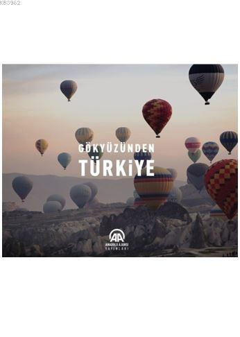 Gökyüzünden Türkiye (Ciltli)