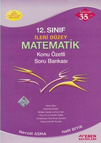 12. Sınıf İleri Düzey Matematik Konu Özetli Soru Bankası