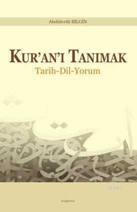 Kur'an'ı Tanımak; Tarih - Dil - Yorum