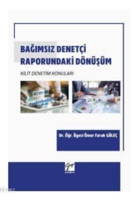 Bağımsız Denetçi Raporundaki Dönüşüm Kilit Denetim Konuları